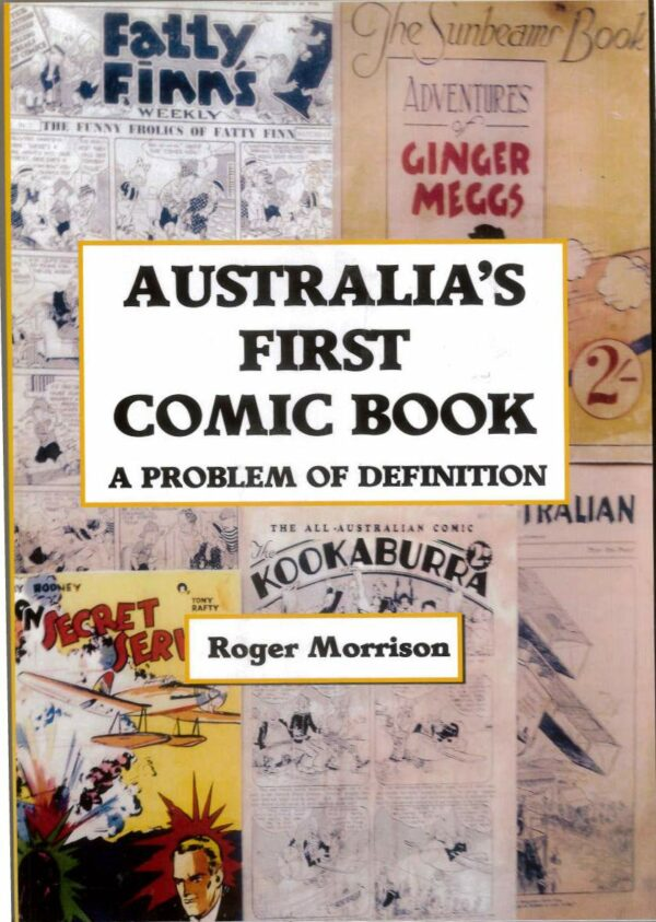 AUSTRALIAN COMICS 1924-1966 AN INDEX & PRICE GUIDE: Compiled by Roger & Edda Morrison