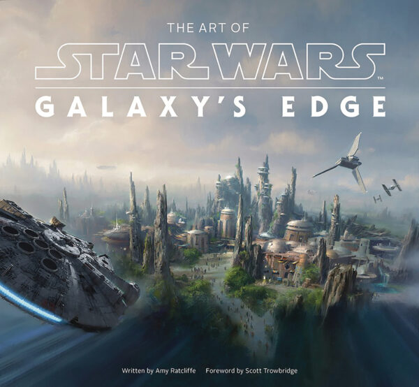 ART OF STAR WARS GALAXY'S EDGE (HC)