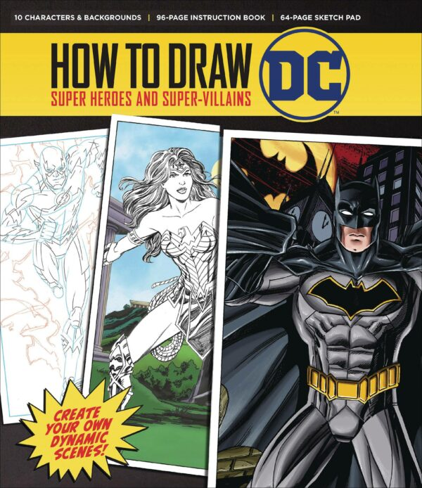 HOW TO DRAW DC: Super Heroes and Super-Villains